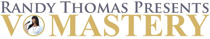Randy Thomas Presents VO Mastery