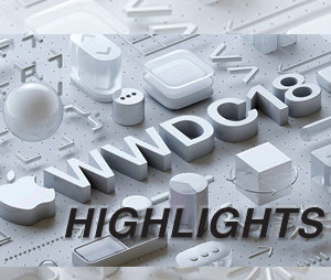 Highlights from Apple's WWDC 2018