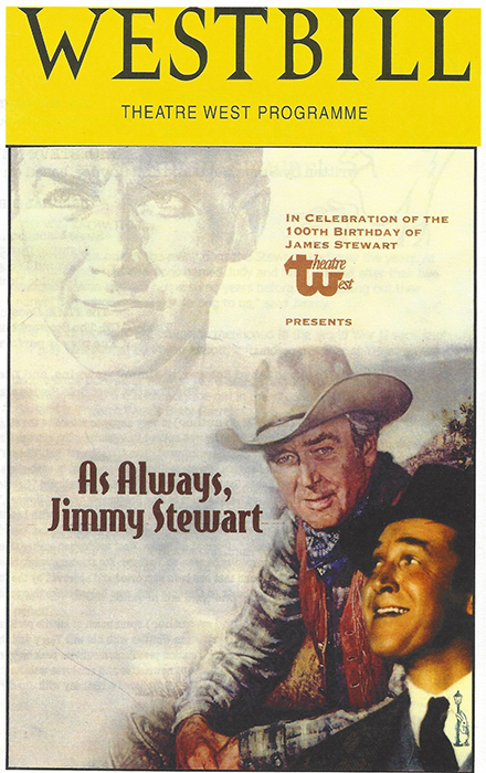 "From the Theatre West Play Bill, Steve Nevil ""As Always, Jimmy Stewart"""